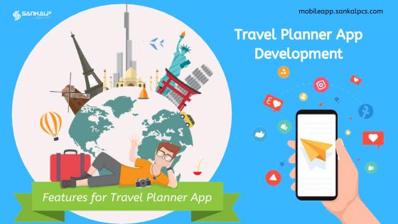 features for travel planner app development