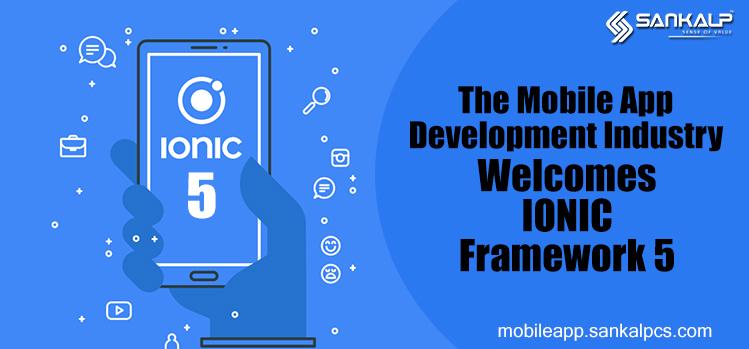 Ionic 5 for Mobile App Development