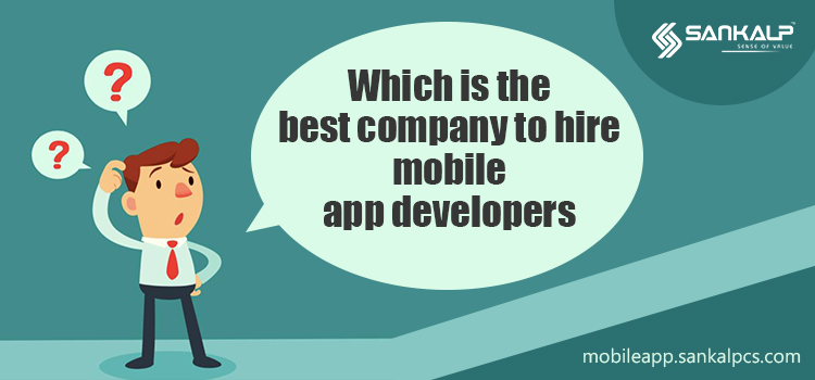 Best Company To Hire Mobile App Developer