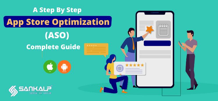app store optimization complete guide sankalp